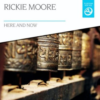 Rickie Moore - Here And Now (2015)