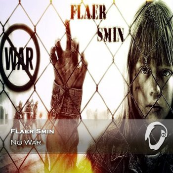 Flaer Smin - No War (2015)