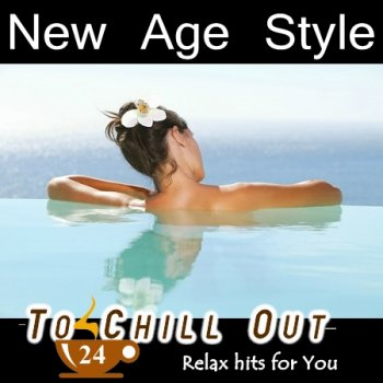 New Age Style - To Chill Out 24 (2015)