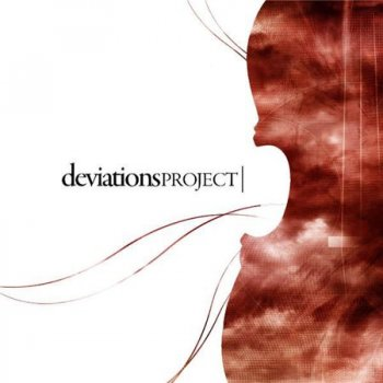 Deviations Project - Deviations Project (2007)