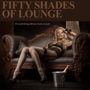 Fifty Shades of Lounge (2015)