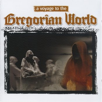 Gregorio - A Voyage to the Gregorian World (2008)