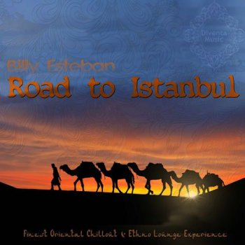 Billy Esteban - Road to Istanbul (2015)