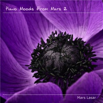 Mars Lasar - Piano Moods From Mars 2 (2015)