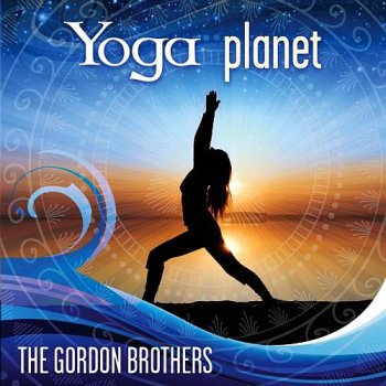 The Gordon Brothers - Yoga Planet (2009)