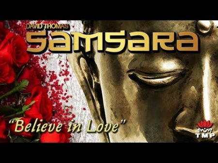 Samsara - Believe in Love (single version)