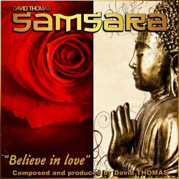 "David Thomas ""Samsara"" - Believe In Love (2015)"