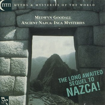 Medwyn Goodall - Ancient Nazca: Inca Mysteries (1998)