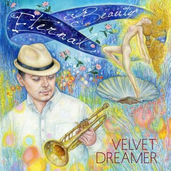 Velvet Dreamer - Eternal Beauty (2015)