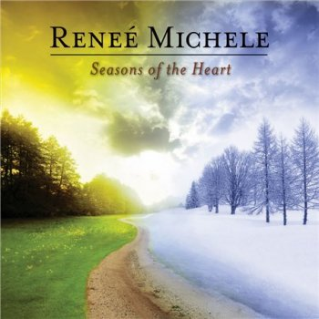 Renee Michele - Seasons of the Heart (2014)