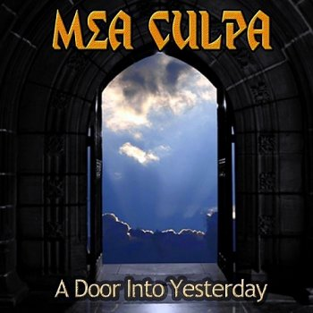 Mea Culpa - A Door Into Yesterday (2014)