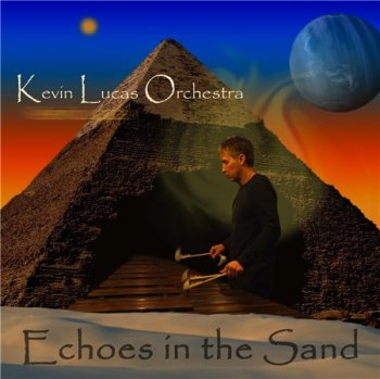 Kevin Lucas Orchestra - Echoes in the Sand (2014)
