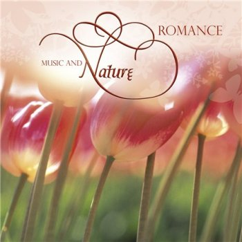 Music And Nature - Romance (2013)