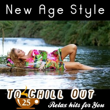 New Age Style - To Chill Out 25 (2015)