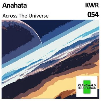Anahata - Across The Universe (2015)