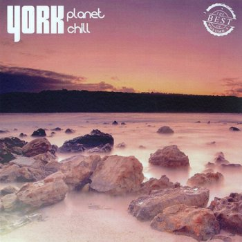 York Planet Chill: The Best of Volume I (2015)