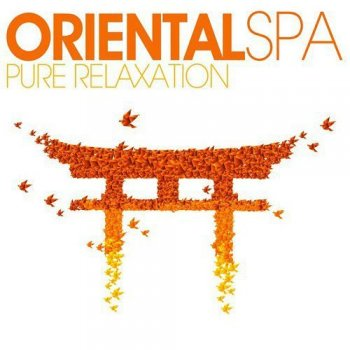 Oriental SPA Pure Relaxation (2015)