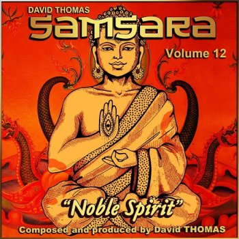 "David Thomas ""Samsara"" - Noble Spirit, Vol. 12 (2015)"