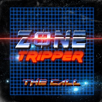 Zone Tripper - The Call (2015)