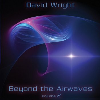 David Wright - Beyond the Airwaves, Vol. 2 (2015)