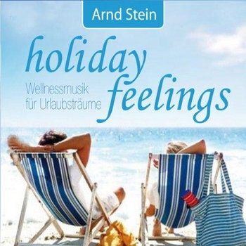 Arnd Stein - Holiday Feelings (2011)
