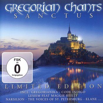 Gregorian Chants: Sanctus (2009)