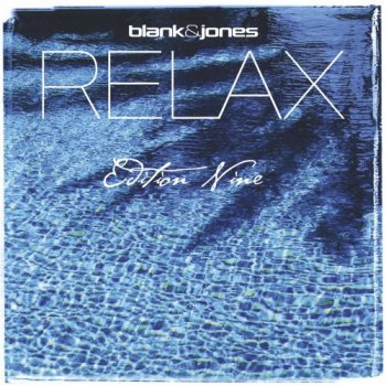 Blank & Jones - Relax Edition Nine (2015)