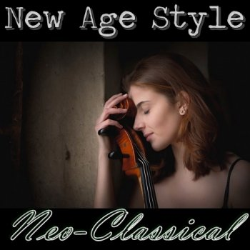 New Age Style - Neo-Classical (2015)