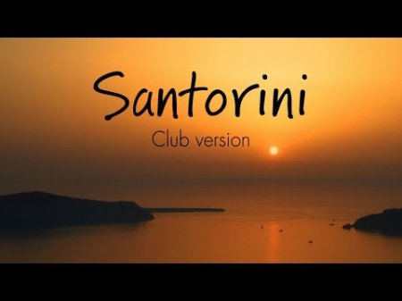 Zero-project - Santorini (Club version)