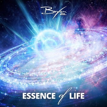 Bryan EL - Essence Of Life (2015)