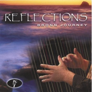 Bronn Journey - Reflections (2004)