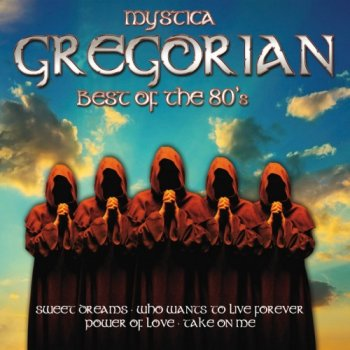 Mystica - Gregorian Best Of The 80's (2014)