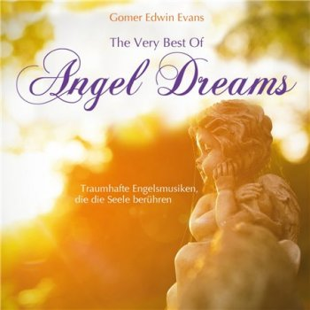 Gomer Edwin Evans - The Very Best Of Angel Dreams (2015)
