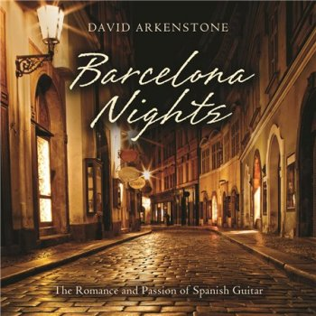 David Arkenstone - Barcelona Nights (2015)