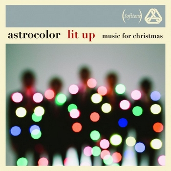 Astrocolor - Lit Up - Music for Christmas (2015)