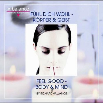 Richard Vallance - Feel Good - Body & Mind (2008)