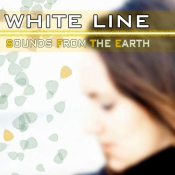 White Line - Sounds From The Earth (2011)