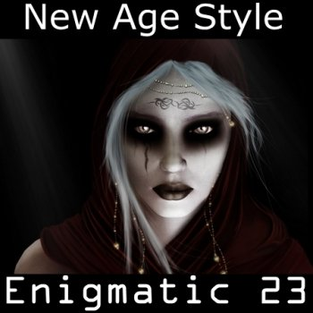 New Age Style - Enigmatic 23