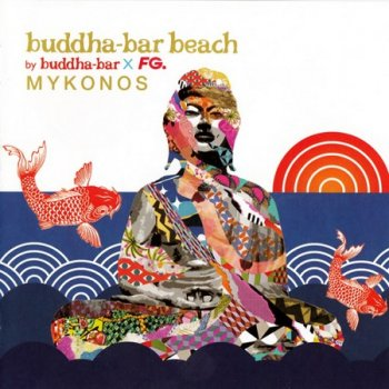 Buddha-Bar Beach - Mykonos (2015)