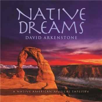 David Arkenstone - Native Dreams (2015)