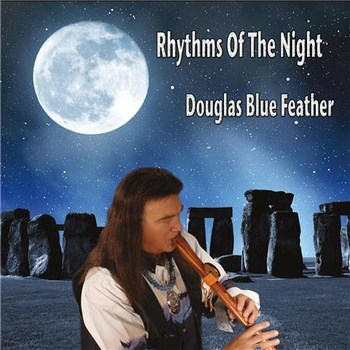 Douglas Blue Feather - Rhythms of the Night (2015)