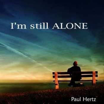 Paul Hertz - I'm Still Alone (2015)