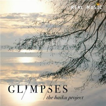 The Haiku Project - Glimpses (2016)