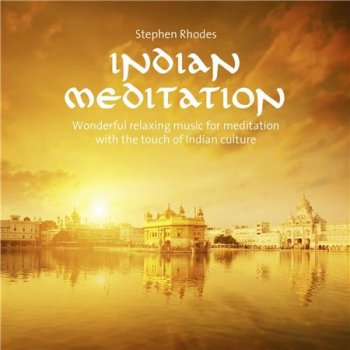 Stephen Rhodes - Indian Meditation (2016)