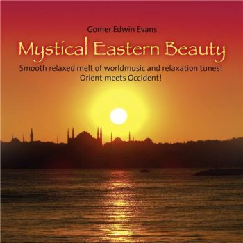 Gomer Edwin Evans - Mystical Eastern Beauty (2016)