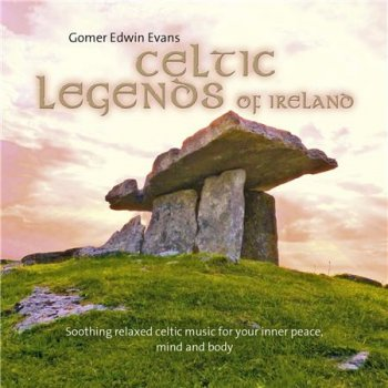 Gomer Edwin Evans - Celtic Legends of Ireland (2016)