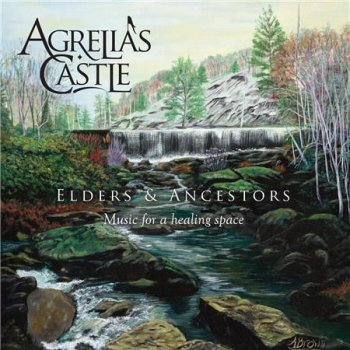 Agrelia's Castle - Elders and Ancestors (2015)