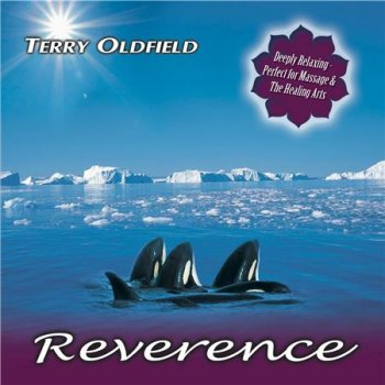 Terry Oldfield - Reverence (2015)