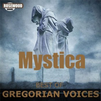 Mystica - Best Of Gregorian Voices. Parts 1-4 (2016)