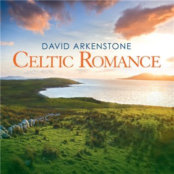 David Arkenstone - Celtic Romance (2014)